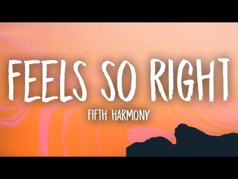 Fifth Harmony - Feel So Right (Lyrics)