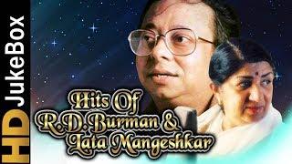 Hits Of R.D.Burman & Lata Mangeshkar | Evergreen Melodious Romantic Songs | Classic Hindi Songs