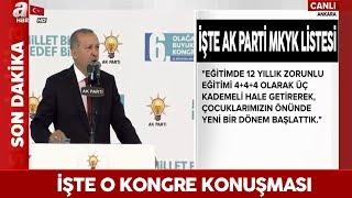 RECEP TAYYİP ERDOĞAN AK PARTİ 6. OLAĞAN KONGRE KONUŞMASI 18 AĞUSTOS 2018