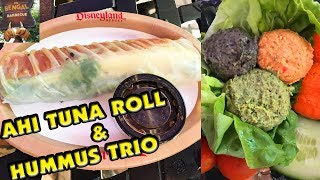 HEALTHY DISNEYLAND FOOD! Ahi Tuna Poke Spring Roll & Hummus Trio - Bengal Barbecue
