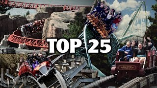 Top 25 Roller Coasters in the World (2019)