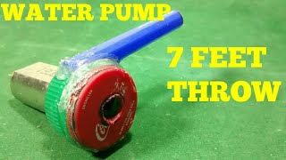 HOW TO MAKE A POWERFUL WATER PUMP AT HOME ?