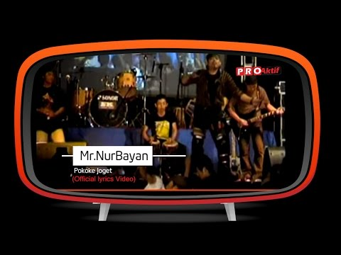 Mr.NurBayan - Pokoke Joget (Official Lyric Video) mp3