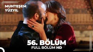 Muhteşem Yüzyıl - 56.Bölüm (HD)