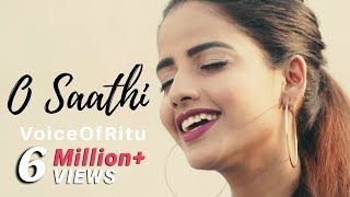 Baaghi 2 : O Saathi | Female Cover Version by @VoiceOfRitu | Ritu Agarwal