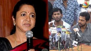 Radhika Angry response to Sarathkumar's Nadigar Sangam expulsion : I want proof from Karthi