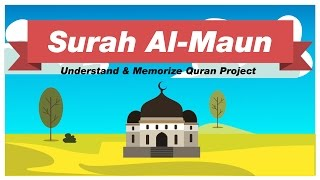 Surah Al Maun | English | Understand & Memorize Quran Project | illustrated
