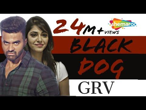 Xxx Mp4 New Punjabi Songs Blackdog GRV Official Video Hd Latest Punjabi Songs 3gp Sex