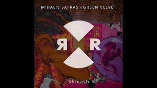 Green Velvet, Mihalis Safras – Shmash (Original Mix)