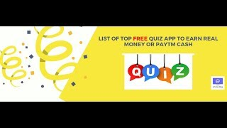 List Of TOP Free Quiz App Or Live Trivia App to Earn Free Paytm Cash