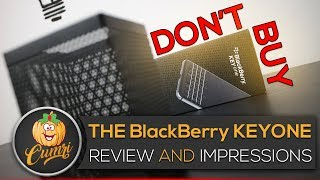DO NOT Buy The BlackBerry KEYONE | Review And Initial Impressions After 1 Month Use