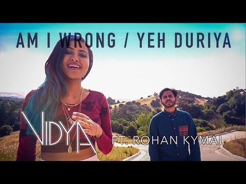 Xxx Mp4 Nico Vinz Am I Wrong Yeh Duriya Vidya Vox Mashup Cover Ft Rohan Kymal 3gp Sex