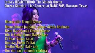 Shreya Ghoshal- Memorable Bengali Songs- at NABC 2015, Houston ,Texas