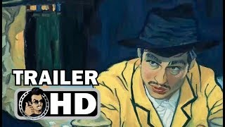 LOVING VINCENT Official Trailer (2017) Vincent Van Gogh Animated Drama Movie HD