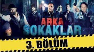 ARKA SOKAKLAR 3. BÖLÜM