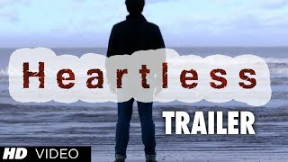 Heartless Movie Official Theatrical Trailer | Adhyayan Suman, Ariana Ayam