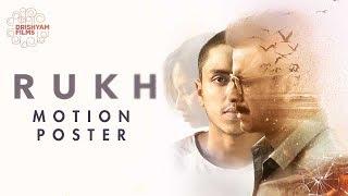 RUKH: Motion Poster | In Cinemas 27 Oct | Manoj Bajpayee, Adarsh Gourav, Smita Tambe