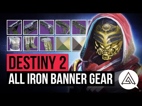 DESTINY 2 | All Iron Banner Gear & Weapons