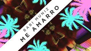 Babi Muniz - Me amarro (Clipe oficial)