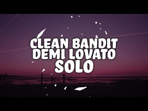 Download Clean Bandit - Solo feat. Demi Lovato (Lyrics) free