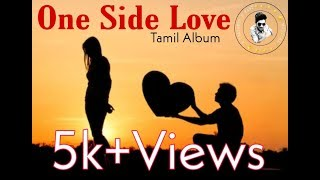 One side love-Tamil album song(lyrical)|prasanthrfast