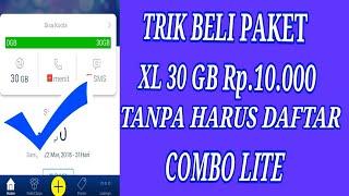 Trik Beli Paket XL 30 GB Rp.10.000 tanpa harus daftar Combo Lite
