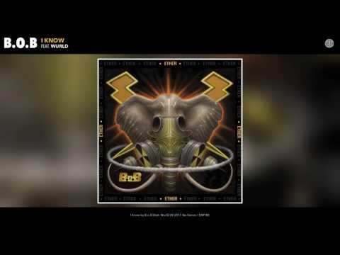 Xxx Mp4 B O B I Know Feat WurlD Audio 3gp Sex