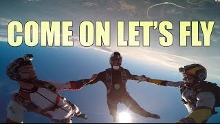 Come on let's Fly