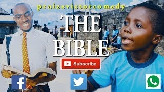 THE BIBLE COMEDY ( PRAIZE VICTOR COMEDY)