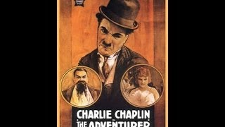 Charlie Chaplin - The Adventurer (1917)