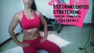 0133★ESTIRAMIENTOS/ STRETCHING cuerpo completo (pilates)