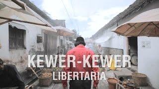 Kewer-Kewer ( Libertaria feat. Riris Arista )