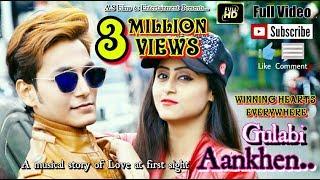 Gulabi Aankhen Full Video SONG || ABHIJIT SAHA || BEST OF SANAM PURI , Romantic , Best Music Video