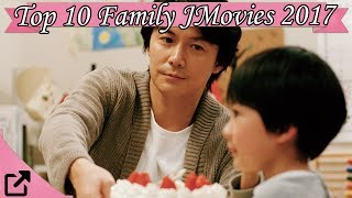 Top 10 Family Japanese Movies 2017 (All The Time)