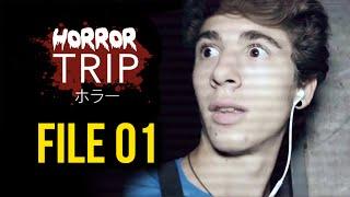 Horror TRIP ► File 01