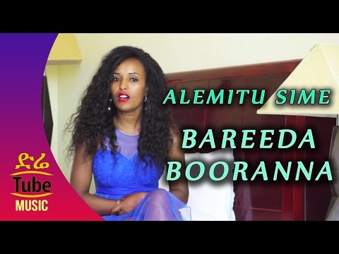 Xxx Mp4 Ethiopia Alemitu Sime Asanti Bareeda Booranna NEW Oromo Music Video 2016 3gp Sex
