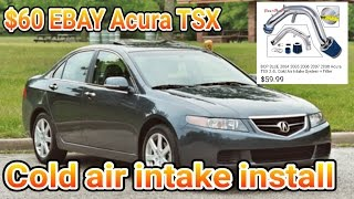 $60 EBAY Cold air intake for 2004 Acura Tsx install