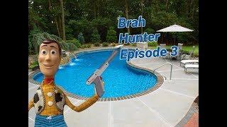 Brah Hunter Episode 3 *Re-Upload*