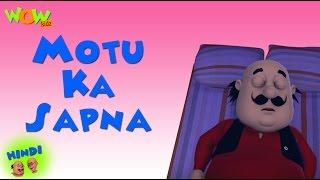 Motu Ka Sapna - Motu Patlu in Hindi - 3D Animation Cartoon for Kids -As seen on Nickelodeon