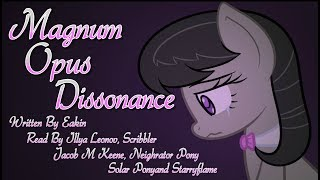 Pony Tales [MLP Fanfic Reading] Magnum Opus Dissonance (darkfic/psychological)