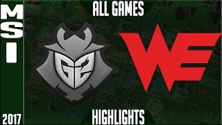 Team WE vs G2 Esports Highlights ALL GAMES - MSI Semifinal 2017 - WE vs G2