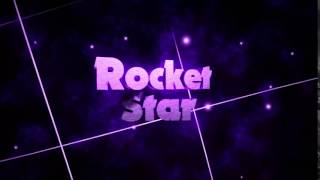 Rocket Star Intro/shoutout