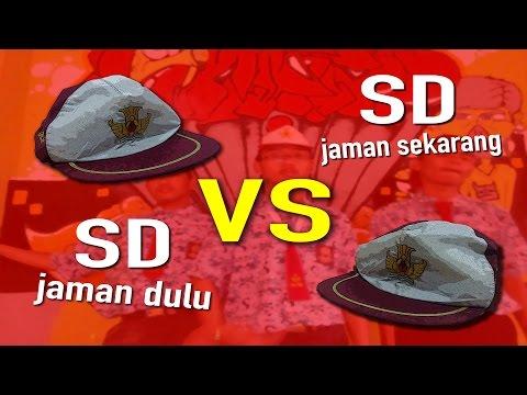SD dulu vs SD sekarang - Daily Students' Life