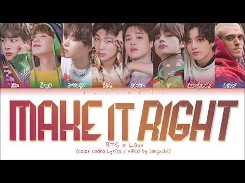 BTS & Lauv Make It Right Color Coded Lyrics Eng Rom Han 가사