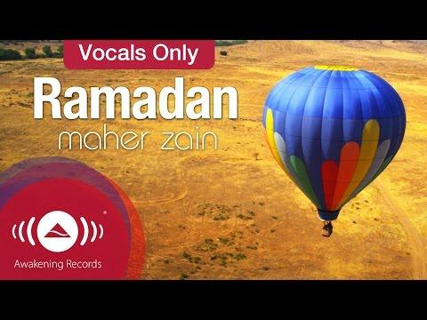 Maher Zain - Ramadan | Official Vocals Only Video mp3
