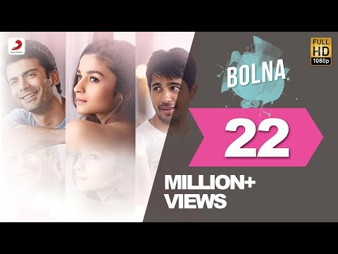 Bolna - Kapoor & Sons | Sidharth Malhotra | Alia Bhatt | Fawad Khan | Arijit Singh | Asees | Tanishk