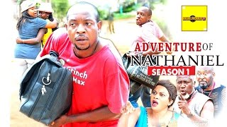 2016 Latest Nollywood Movies - Adventure Of Nathaniel 1