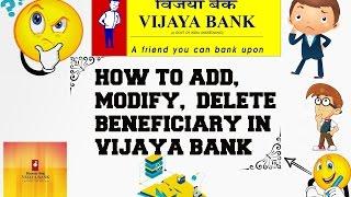 How To Add , Modify ,Delete Beneficiary In Vijaya Bank