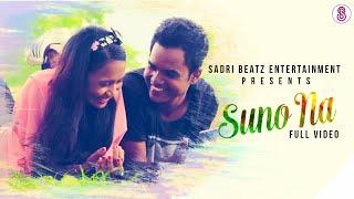 Suno Na - Romatic Nagpuri Full Video| Sadri BEatz | Full HD