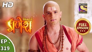 Vighnaharta Ganesh - Ep 319 - Full Episode - 9th November, 2018